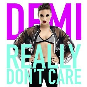 แปลเพลง Really Don't Care - DEMI LOVATO