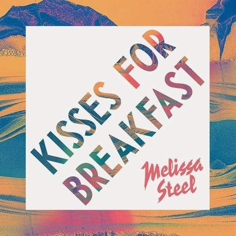 แปลเพลง Kisses For Breakfast - MELISSA STEEL