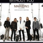 แปลเพลง Won't Go Home Without You – Maroon 5