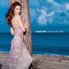 แปลเพลง A New Day Has Come - Celine Dion