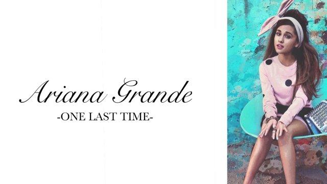 แปลเพลง One Last Time - ARIANA GRANDE