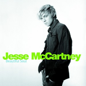Beautiful Soul - Jesse Mccartney