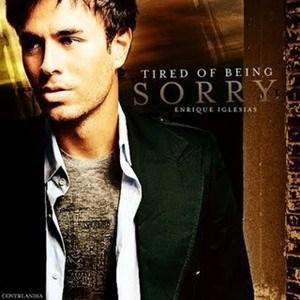 แปลเพลง Tired of Being Sorry - Enrique Iglesias