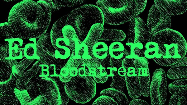 แปลเพลง Bloodstream - Ed Sheeran