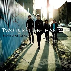แปลเพลง Two is Better Than One - Boys Like Girls