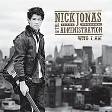 แปลเพลง Who I Am - Nick Jonas and The Administration