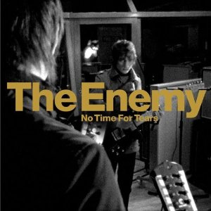 แปลเพลง No Time for Tears - The Enemy