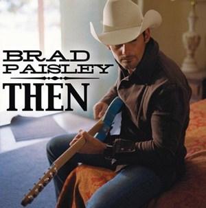 แปลเพลง Then - Brad Paisley