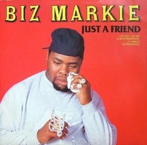 แปลเพลง Just a Friend - Biz Markie
