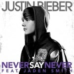 แปลเพลง Never Say Never - Justin Bieber Featuring Jaden Smith
