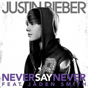 แปลเพลง Never Say Never - Justin Bieber Featuring Jaden Smith