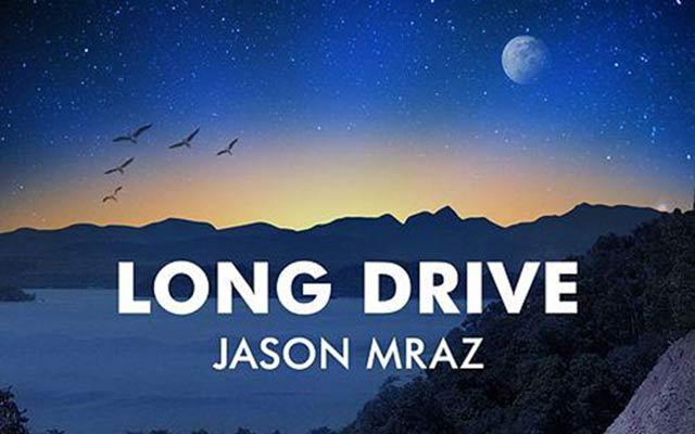 แปลเพลง Long Drive - Jason Mraz