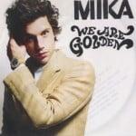 แปลเพลง We Are Golden – Mika