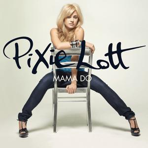 แปลเพลง Mama Do - Pixie Lott