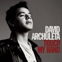 แปลเพลง Touch My Hand - David Archuleta