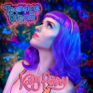 แปลเพลง Teenage Dream - Katy Perry