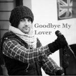แปลเพลง Goodbye My Lover – James Blunt