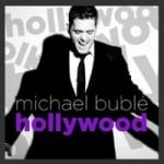 แปลเพลง Hollywood – Michael Buble