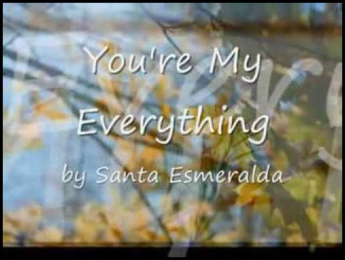 แปลเพลง You're My Everything - Santa Esmeralda