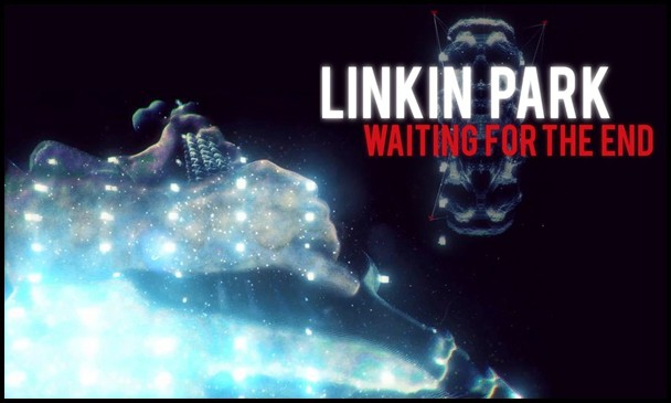 แปลเพลง Waiting for The End - Linkin Park