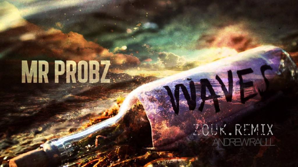 แปลเพลง Waves - Mr Probz