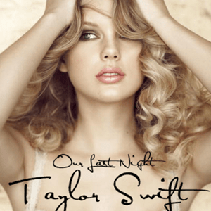 แปลเพลง Our Last Night - Taylor Swift