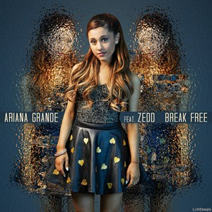 แปลเพลง Break Free - Ariana Grande (Ft. Zedd)
