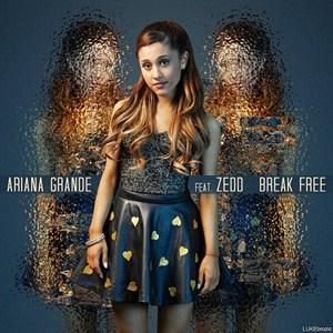 แปลเพลง Break Free - Ariana Grande (Ft. Zedd)