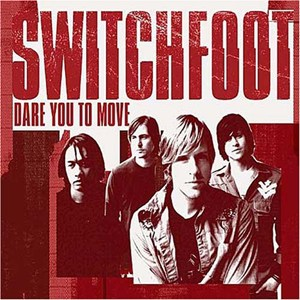 แปลเพลง Dare You to Move - Switchfoot