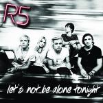 แปลเพลง Let's Not Be Alone Tonight - R5