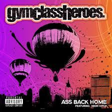 แปลเพลง Ass Back Home - Gym Class Heroes