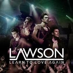 แปลเพลง Learn To Love Again - Lawson