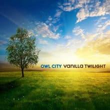 แปลเพลง Vanilla Twilight - Owl City