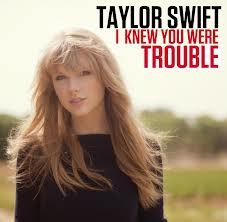 แปลเพลง I KNEW YOU WERE TROUBLE - TAYLOR SWIFT