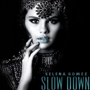 แปลเพลง Slow Down - Selena Gomez