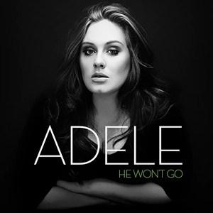 แปลเพลง He Won't Go - Adele
