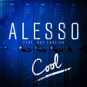แปลเพลง Cool - Alesso ft. Roy English