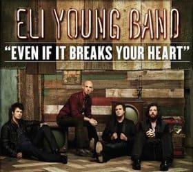แปลเพลง Even if it breaks your heart - ELI YOUNG BAND