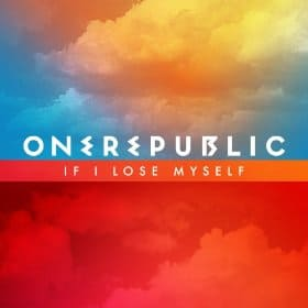 แปลเพลง If I Lose Myself - OneRepublic