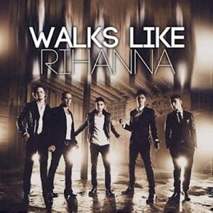 แปลเพลง Walk Like Rihanna - The Wanted