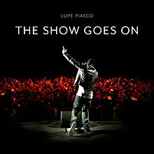 แปลเพลง The Show Goes On - Lupe Fiasco