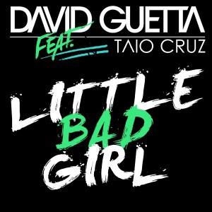 แปลเพลง Little Bad Girl - David  Guetta  ft. Taio  Gruz,  Ludacris