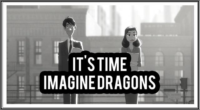 แปลเพลง It's Time - Imagine Dragons