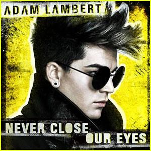 แปลเพลง Never Close Our Eyes - Adam Lambert