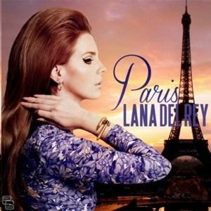 แปลเพลง Paris - Lana Del Rey