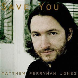 แปลเพลง Save You - Matthew Perryman Jones