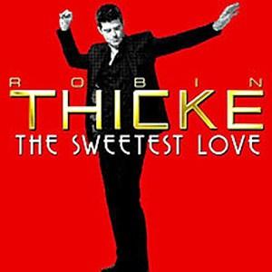 แปลเพลง The Sweetest Love - Robin Thicke