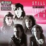 แปลเพลง Still Loving You - Scorpions