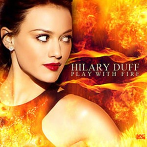 แปลเพลง Play With Fire - Hilary Duff