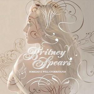 แปลเพลง Someday (I Will Understand) - Britney Spears